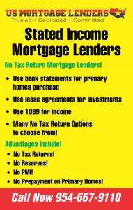 Stated Income Mortgage Lend